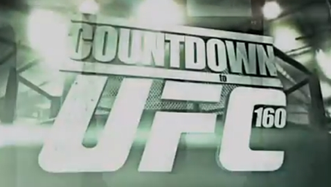 Countdown to UFC 160