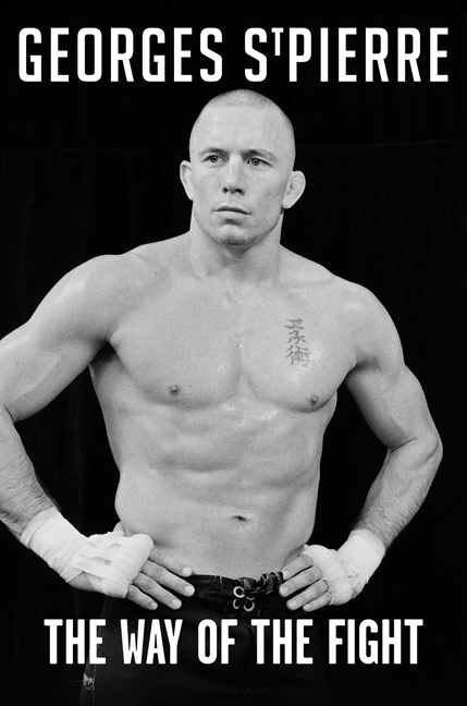 Georges St-Pierre Way of the Fight Cover