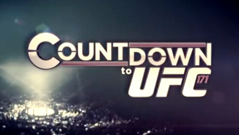 Coundown to UFC 171