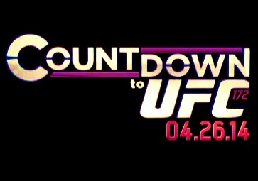 Countdown to UFC 172