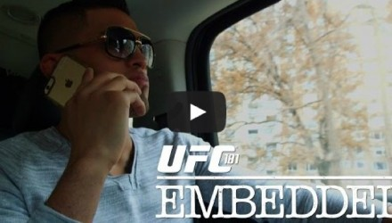UFC 181 Embedded Ep 2