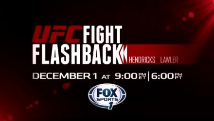 UFC Fight Flashback Hendricks vs Lawler