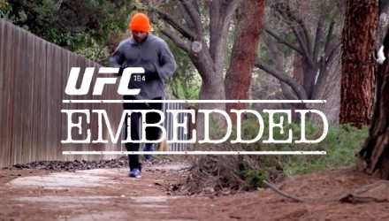UFC 184 Embedded Ep 2 750