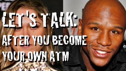 Mayweather to Rousey Let's Talk