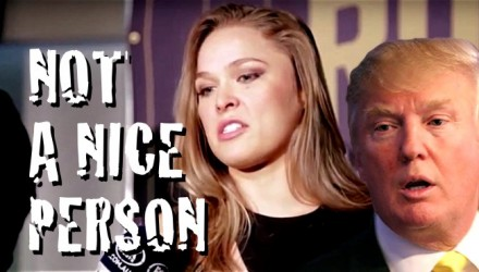 Rousey-Trump Not a Nice Person