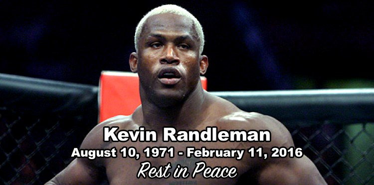 Kevin Randleman - Rest in Peace 750