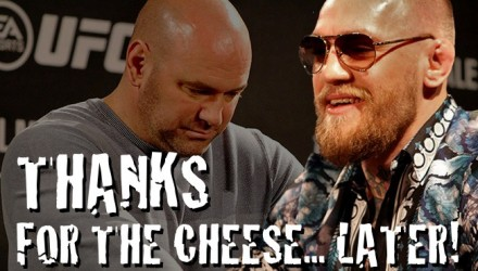 Dana White and Conor McGregor cheese
