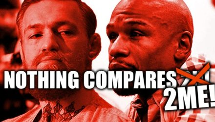 Conor McGregor vs Floyd Mayweather - nothing compares