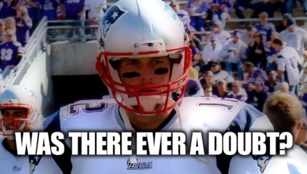 Tom Brady - Was there ever a doubt