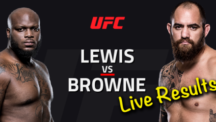 UFC Halifax Lewis vs Browne Live Results