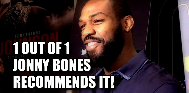 Jon Jones 1 out of 1 Bones Recommends