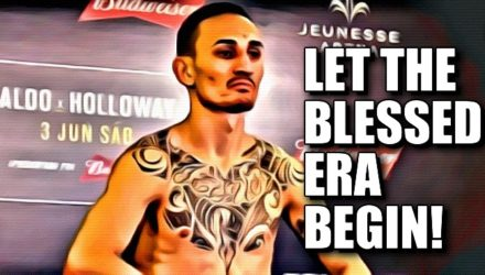 Max Holloway - Blessed Era Begin