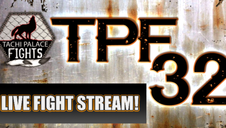 TPF 32 Live Fight Stream