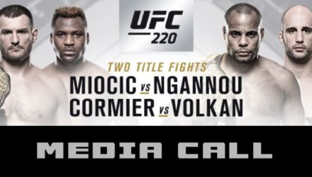 UFC 220 Miocic vs Ngannou Media Call
