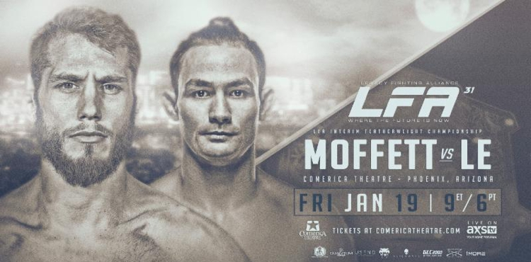LFA 31 Moffett vs Le Fight Poster