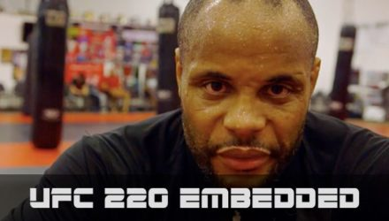 UFC 220 Embedded Episode 1