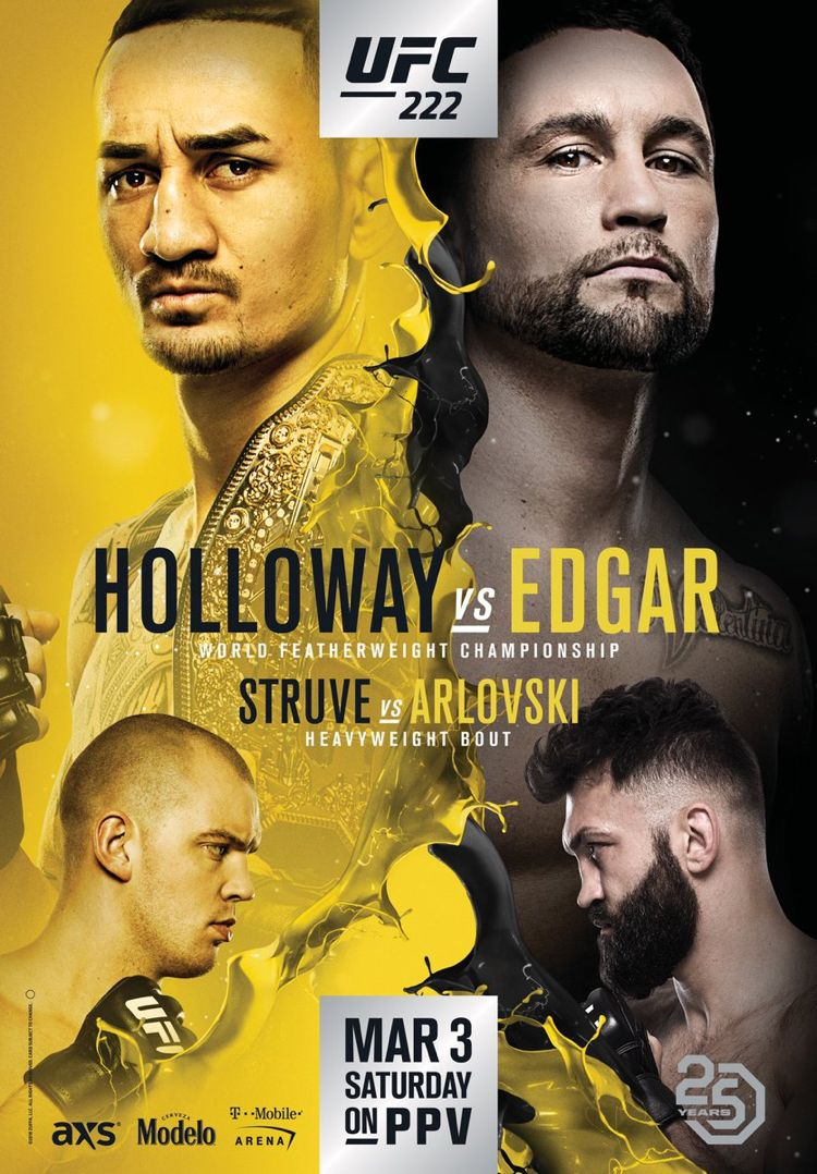UFC 222 Holloway vs Edgar Fight Poster