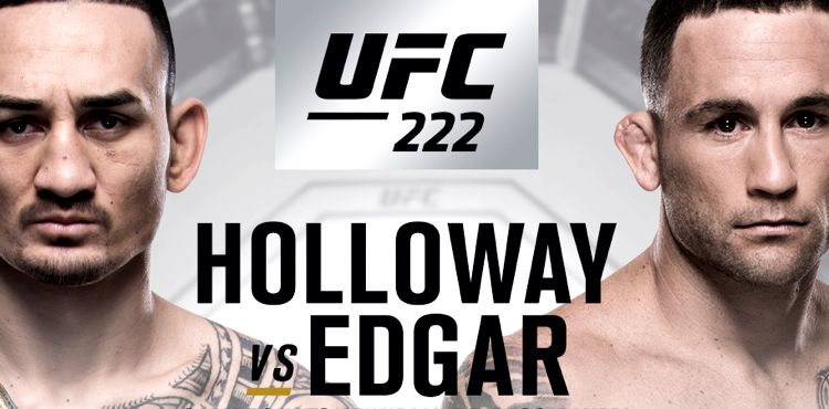UFC 222 Holloway vs Edgar Poster