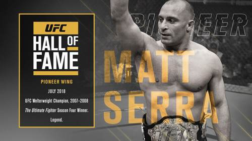 Matt Serra UFC Hall of Fame 2018
