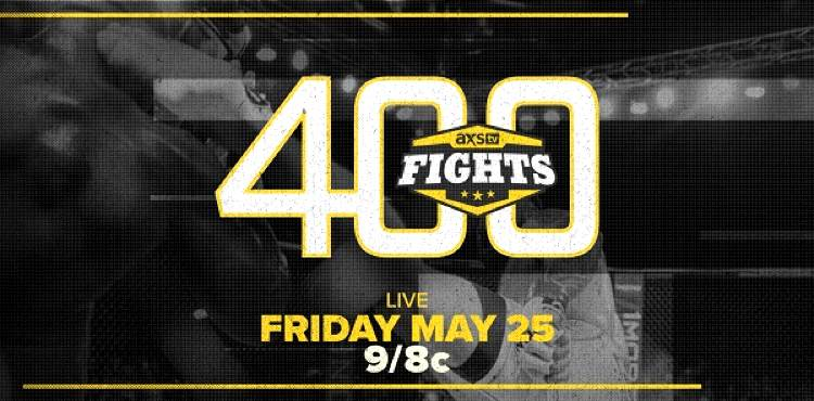 AXS TV Fights 400