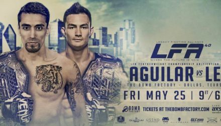 LFA 40 Aguilar vs Le Fight Poster