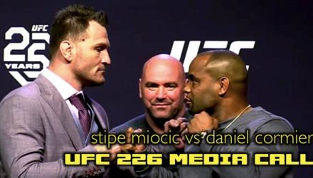 UFC 226 Media Call - Stipe Miocic vs Daniel Cormier