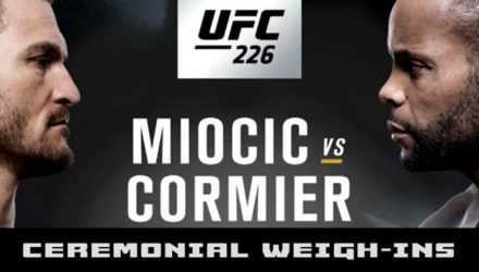 UFC 226 Miocic vs Cormier ceremonial weigh-ins