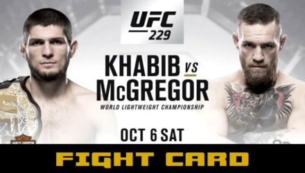 UFC 229 Khabib vs McGregor Fight Card