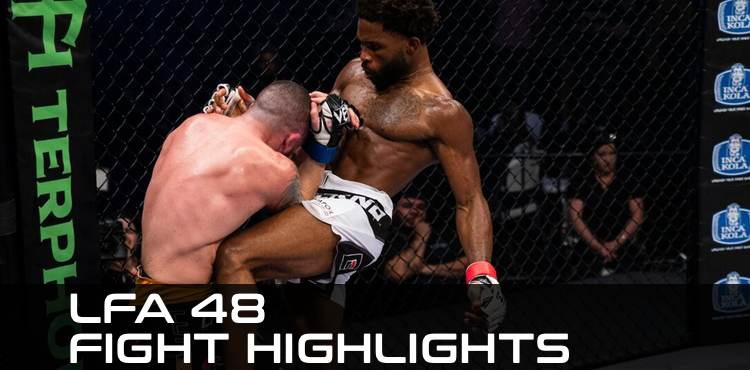 LFA 48 fight highlights