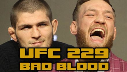 Khabib Nurmagomedov and Conor McGregor UFC 229 Bad Blood