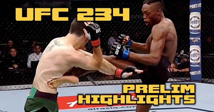 UFC 234 Prelim Highlights