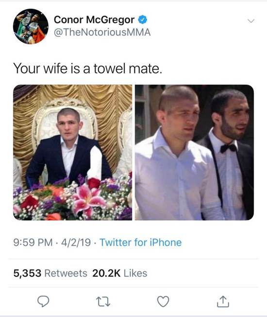 Conor McGregor - Khabib's wife tweet