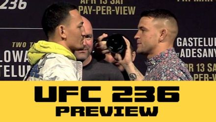 UFC 236 - Holloway vs Poirier preview