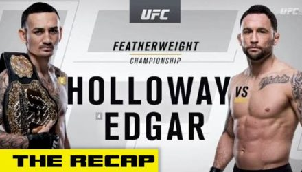 UFC 240 Holloway vs Edgar recap