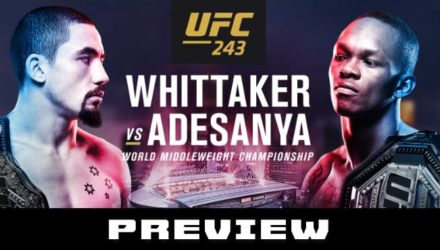 UFC 243 Whittaker vs Adesanya - Dana White preview