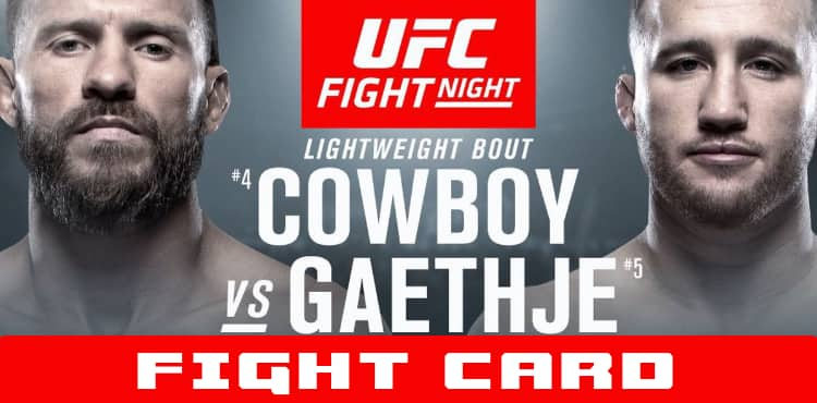 UFC Cowboy vs Gaethje fight card