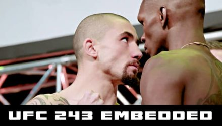 UFC 243 Whittaker vs Adesanya embedded episode 6