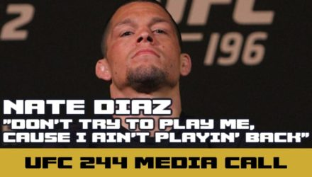 UFC 244 Nate Diaz - don't play me