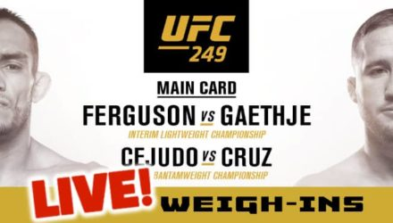 UFC 249 Ferguson vs Gaethje live weigh-ins