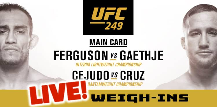 Ufc 249 Ferguson Vs Gaethje Official Weigh In Video Mmaweekly Com