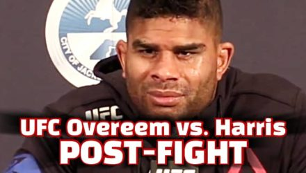 Alistair Overeem UFC Overeem vs Harris post-fight