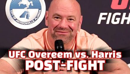 Dana White UFC Overeem vs Harris post-fight