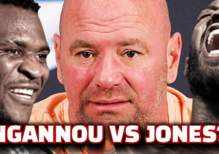 Dana White on Francis Ngannou vs Jon Jones site