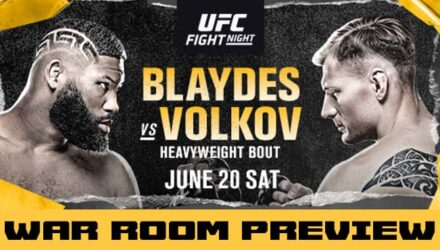 UFC Blaydes vs Volkov war room preview