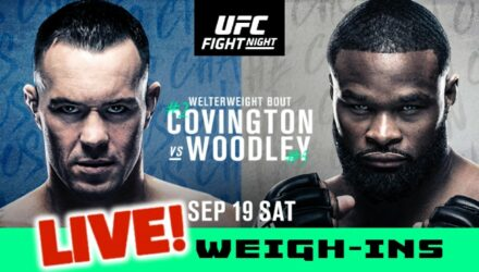UFC Covington vs Woodley live weigh-ins