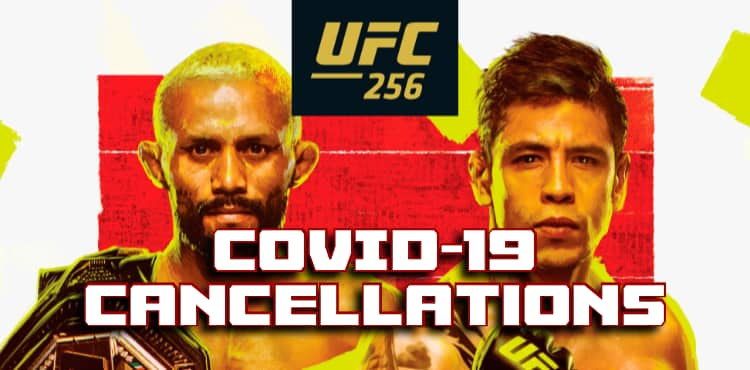 UFC 256 covid-19 cancellations