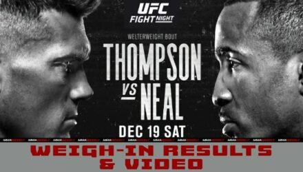 UFC Vegas 17 Thompson vs Neal weigh-in results