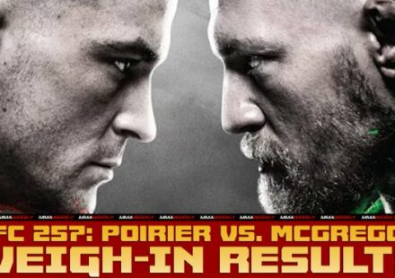 UFC 257 Poirier vs McGregor 2 weigh-in results