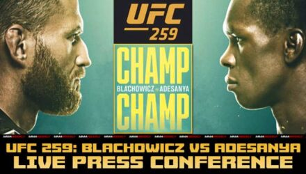 UFC 259 Blachowicz vs Adesanya live press conference